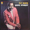 Fly Dude/Jimmy McGriff