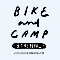 BIKE and CAMP 3 THE FINAL 自転車キャンプツーリングフェスタ