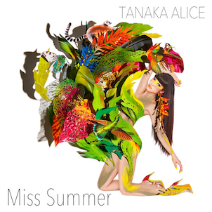 7/9 New EP「Miss Summer」リリース決定の画像