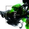 NEWアルバム『Days』全国発売決定!試聴トレーラー公開。の画像