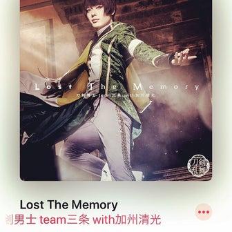 【刀ミュ】Lost The Memory発売おめでとう!