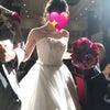 友人の結婚式で幸せオーラを浴びてきました!の画像