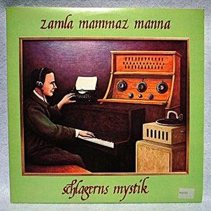 ZAMLA MAMMAZ MANNA 「Schlagerns Mystik」/ #0119の画像