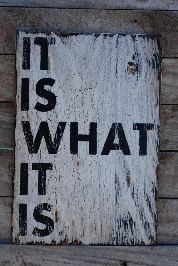 it is what it is 意味