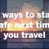 【実践英語の教材】コロナ時代 安全に旅する6つの方法〜旅行ガイド「ロンリープラネット」の動画よりの画像