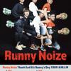 「Thank God It's Runny's Day Tour」延期日程決定!!の画像