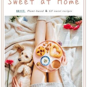 スイーツレシピ集電子書籍「Sweet at Home」リリース決定 !!!の画像