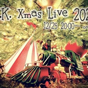 12.25 K.K.クリスマスライブについて!の画像