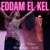 Eddam el Kel - Usha 振付動画ワークショップの販売準備ができましたの画像