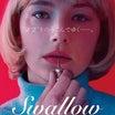 「Swallow スワロウ」の映画レビューと興行収入予想