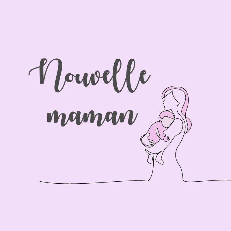 Nouvelle maman