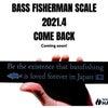 【ご予約受付今週末で締め切りとさせて頂きます】BASS FISHERMAN SCALE2021の画像