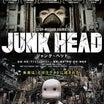 「JUNK HEAD」オリジナリティとエンタメ性の両立。超絶クオリティの個人映画