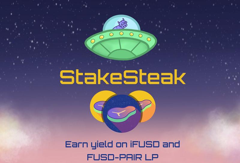 iFUSDとFUSDペアLPで利回りを稼ぐ「StakeSteak」   暗号通貨で資産1億円を目指すブログ