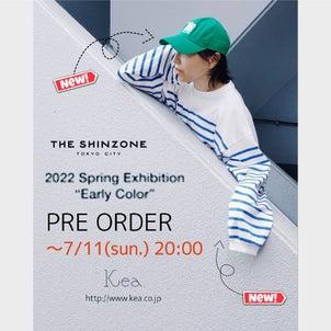 【Kea.】~7/11(日)〆切。shinzone22spring受注会の画像