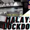 マレーシア長引くロックダウン。。モールもゴースト化の画像