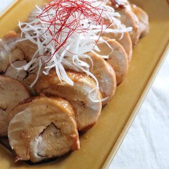 鶏むね肉なのにしっとり柔らか!『うちの鶏チャーシュー』※レシピ有り