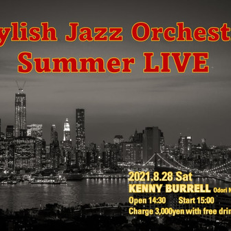 「Stylish Jazz Orchestra」 Summer Live