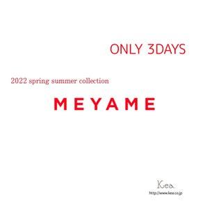 【Kea.】meyame22spring summer受注会の画像