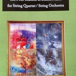 画像 ブエノスアイレスの四季(ピアソラ)弦楽四重奏/弦楽オーケストラ版を出版 の記事より