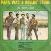 ♪ダリルホール&トレイン/Papa Was A Rolin' Stone(テンプテーションズ)