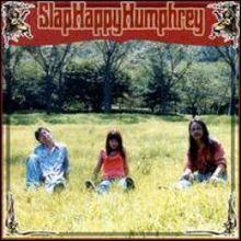 Slap Happy Humphrey