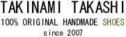 TAKINAMI TAKASHI shoes ブログ