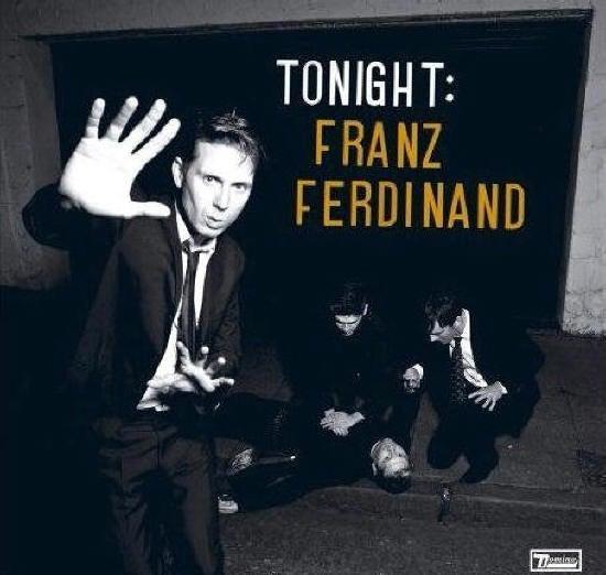 ∞最前線 通信-Franz Ferdinand Tonight